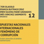 «Respuestas Nacionales e Internacionales al Fenómeno de la Corrupción : Particular Atención al Ámbito Ibero-Americano»